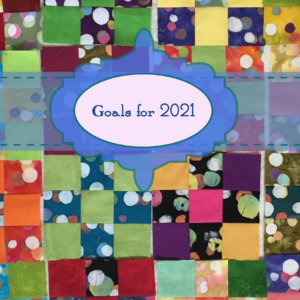 Goals for 2021 - Dot Necessities from Banyan Batiks